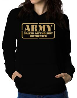 Army Salish Mythology Interested Women Hoodie