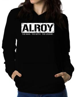 Alroy : The Man - The Myth - The Legend Women Hoodie