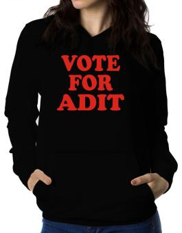 Vote For Adit Women Hoodie