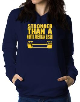Stronger Than A North American Bison Women Hoodie