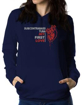 Subcontrabass Tuba My First Love Women Hoodie
