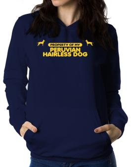 Property Of My Peruvian Hairless Dog Women Hoodie