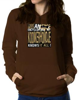 ... My Kooikerhondje Knows It All !!! Women Hoodie