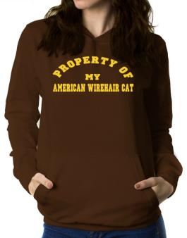 Property Of My American Wirehair Women Hoodie