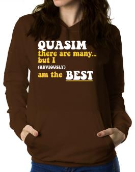 Quasim There Are Many... But I (obviously) Am The Best Women Hoodie