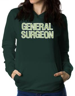 General Surgeon Women Hoodie