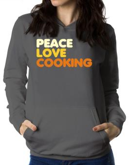 Peace Love Cooking Women Hoodie