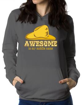 Awesome Is My Middle Name Women Hoodie