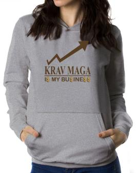 Krav Maga ... Is My Business Women Hoodie