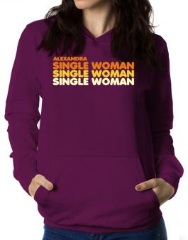 Alexandra Single Woman Women Hoodie