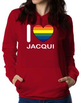 I Love Jacqui - Rainbow Heart Women Hoodie