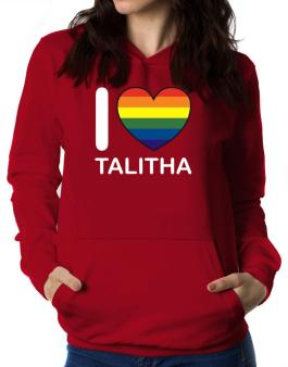 I Love Talitha - Rainbow Heart Women Hoodie