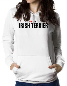 I Love My Irish Terrier Women Hoodie
