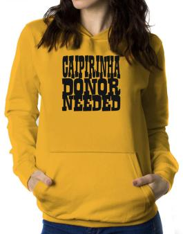 Caipirinha Donor Needed Women Hoodie