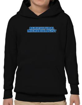 Agricultural Microbiologist Hoodie-Boys