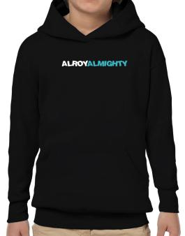 Alroy Almighty Hoodie-Boys