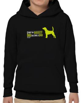 Even The Biggest Dog Has Been A Pup - Beagle Hoodie-Boys