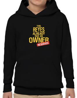 This Reyes Already Has An Owner - Reserved Hoodie-Boys