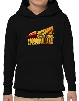 Support Your Local Episcopalians Hoodie-Boys