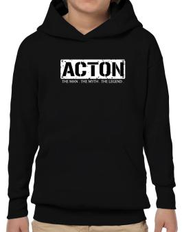 Acton : The Man - The Myth - The Legend Hoodie-Boys