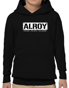 Alroy : The Man - The Myth - The Legend Hoodie-Boys
