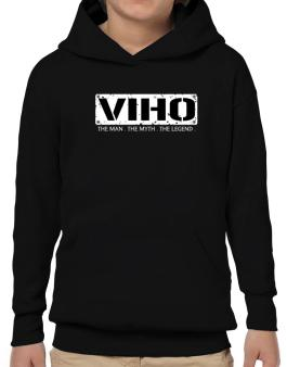 Viho : The Man - The Myth - The Legend Hoodie-Boys