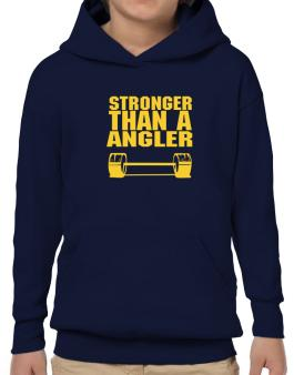 Stronger Than An Angler Hoodie-Boys