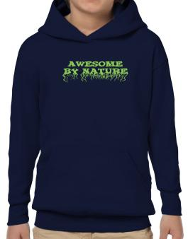 Awesome By Nature Hoodie-Boys