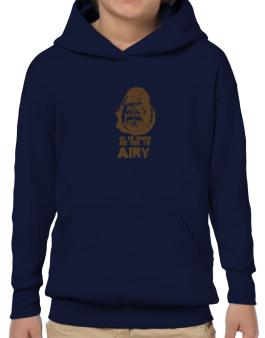 All The Rumors Are True , Im Airy Hoodie-Boys