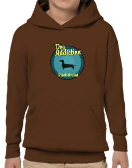 Dog Addiction : Dachshund Hoodie-Boys