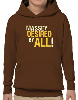 Massey Desired By All! Hoodie-Boys