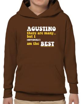 Agustino There Are Many... But I (obviously) Am The Best Hoodie-Boys