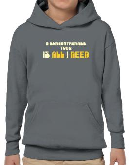 A Subcontrabass Tuba Is All I Need Hoodie-Boys