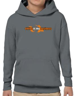 Aikido Is My Business Hoodie-Boys
