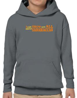 I Can Show You All About Saramaccan Hoodie-Boys