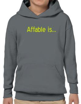 Affable Is Hoodie-Boys