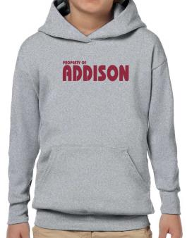 Property Of Addison Hoodie-Boys