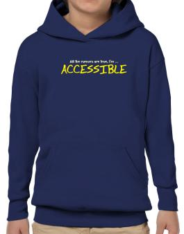 All The Rumors Are True, Im ... Accessible Hoodie-Boys