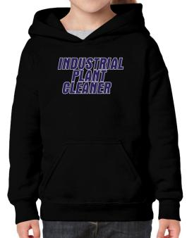 Industrial Plant Cleaner Hoodie-Girls