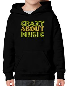 Crazy About Music Hoodie-Girls