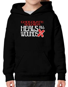 Chocolate Soldier Heals All Wounds Hoodie-Girls