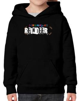 My Best Friend Is A Reindeer Hoodie-Girls