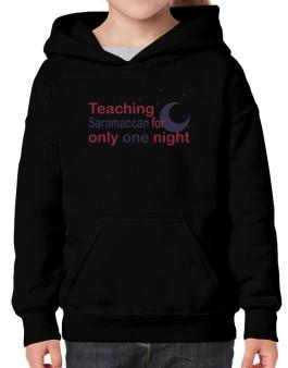 Teaching Saramaccan For Only One Night Hoodie-Girls
