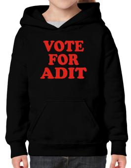Vote For Adit Hoodie-Girls