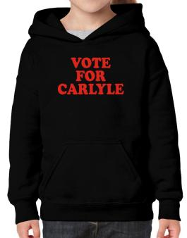 Vote For Carlyle Hoodie-Girls