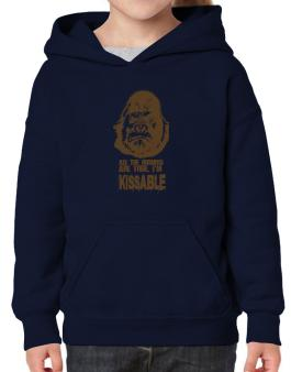 All The Rumors Are True , Im Kissable Hoodie-Girls
