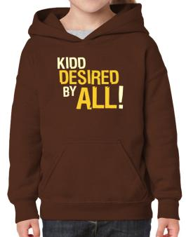 Kidd Desired By All! Hoodie-Girls