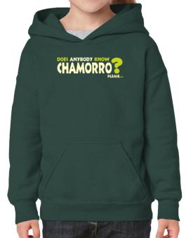 Does Anybody Know Chamorro? Please... Hoodie-Girls