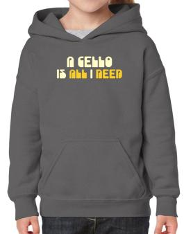 A Cello Is All I Need Hoodie-Girls