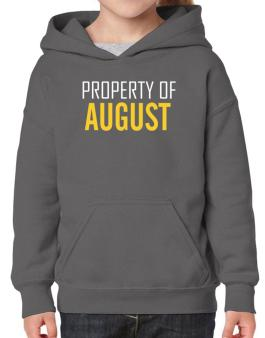 Property Of August Hoodie-Girls